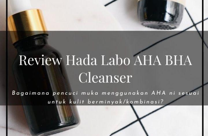 review Hada Labo AHA BHA Cleanser, glycolic acid