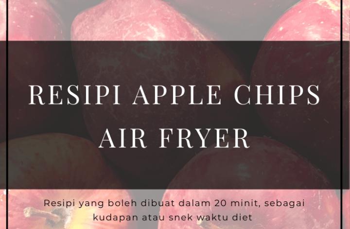 Resipi apple chips air fryer gambar thumbnail