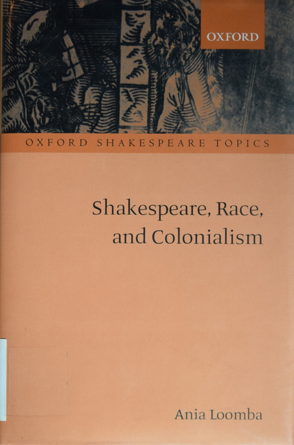 """Cover of Ania Loomba's """"Shakespeare, Race, and Colonialism"""