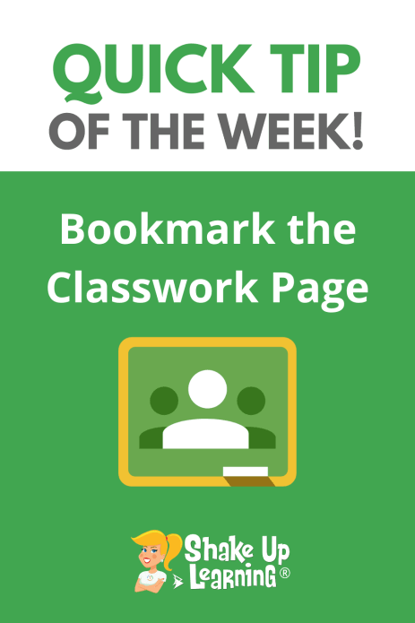 Google Classroom Tip: Bookmark the Classwork Page
