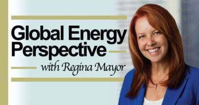 Global Energy Perspective With Regina Mayor