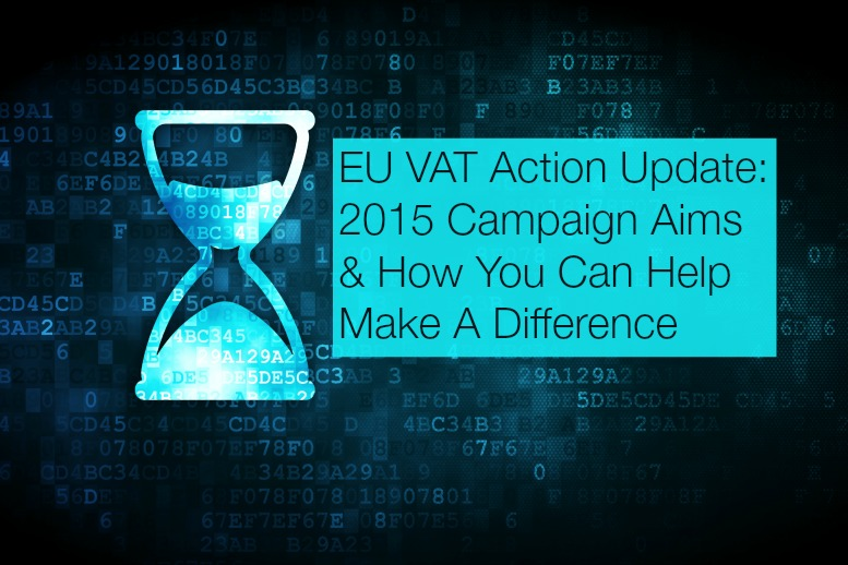 EU VAT Update – It's Time To Crank Things Up A Gear – Find Out How You Can Join In