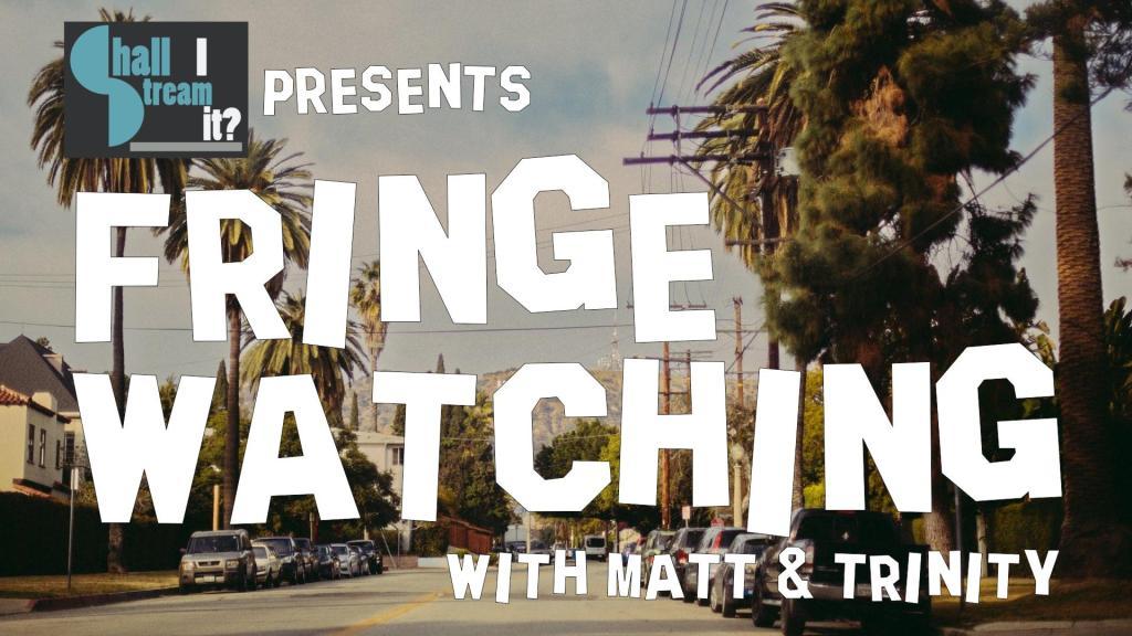 Fringewatching podcast