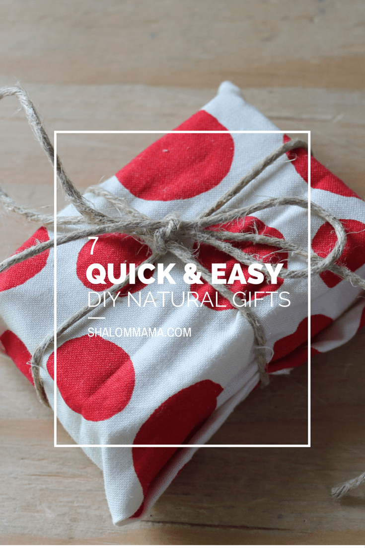 7 Quick & Easy DIY Natural Gifts