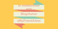 shalzmojosays, travel stories, blogchatter, alexa rank, myfriendalexa, shalini baisiwala
