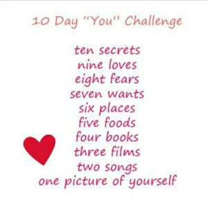 "10 Day ""You"" Challenge: Ten secrets......sssshhhh!!!"