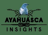 Ayahuasca Insights