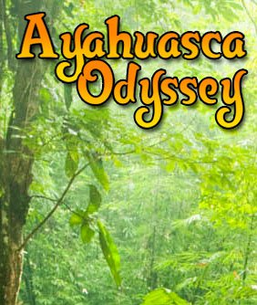 Ayahuasca Odyssey
