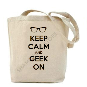 Keep Calm And Geek On Tote