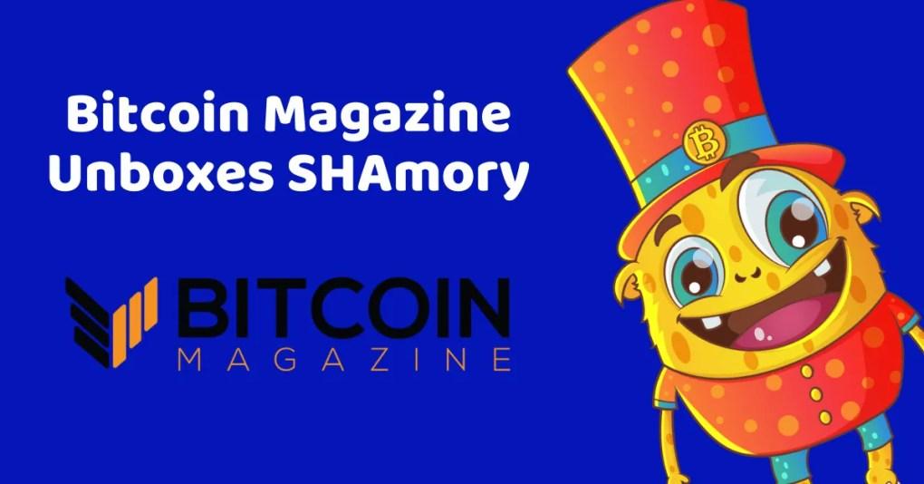 Bitcoin Magazine unboxes SHAmory