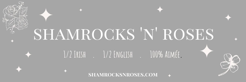 Shamrocks 'n' Roses