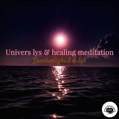 universel lys og healing meditation
