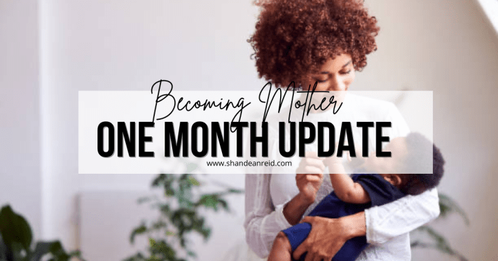 Becoming Mother: The First Month