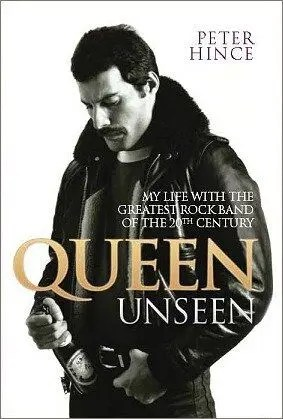 "My Life with the Greatest Rock Band of the 20th Century ""Queen Unseen"" – Cover is Revealed"