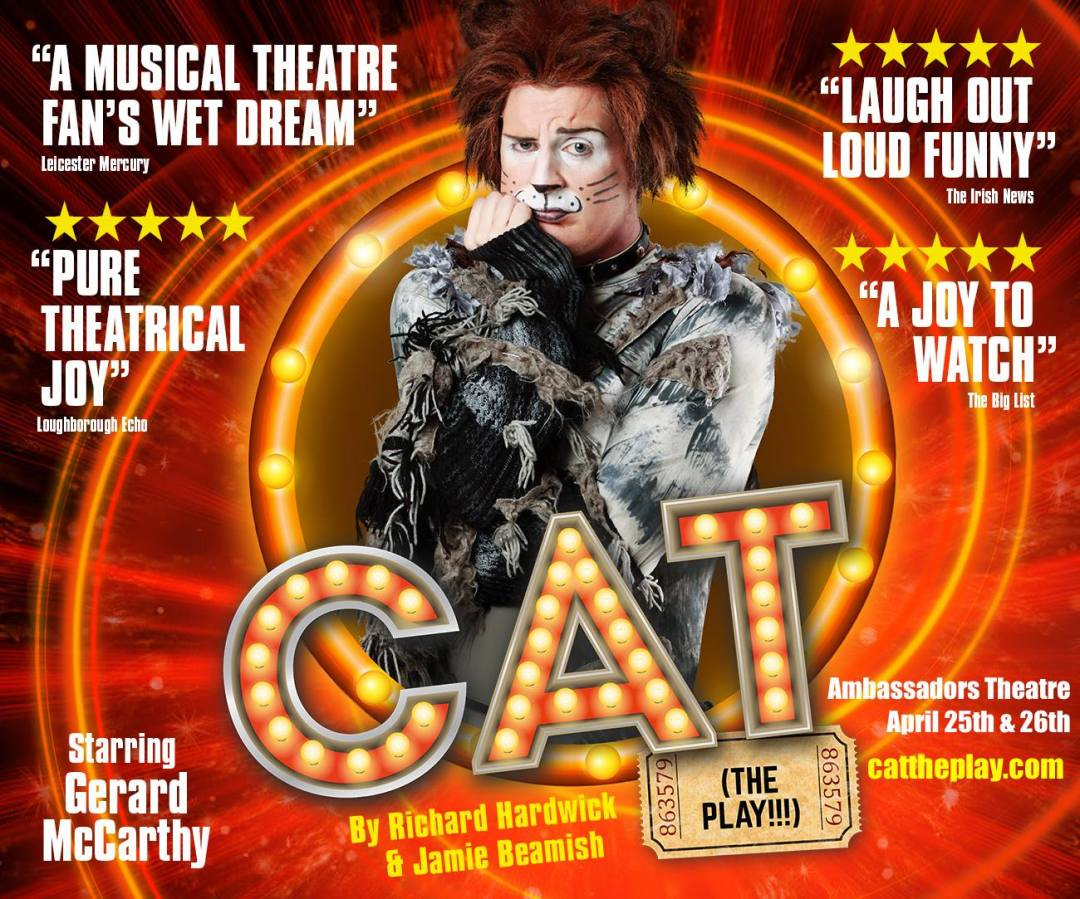 Cat The Play - London's Westend April 2017 - Book NOW