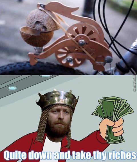 geek meme quiet down and take thy riches