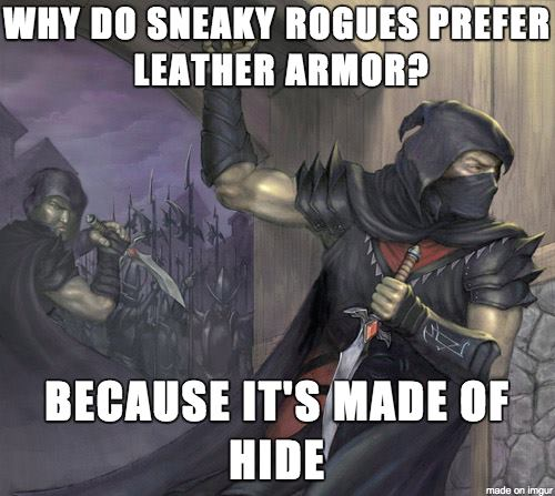 d&d meme why do rogues prefer leather armor