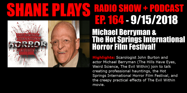 michael berryman and the hot springs international film festival shane plays podcast title 9-15-2018