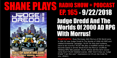 judge dredd and the worlds of 2000 ad rpg with morrus shane plays podcast title 9-22-2018