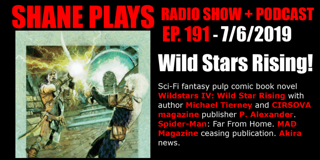 Wild Stars Michael Tierney Cirsova Magazine shane plays podcast title 7-6-2019