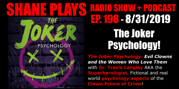 the joker psychology book with travis langley shane plays podcast title 8-31-2019
