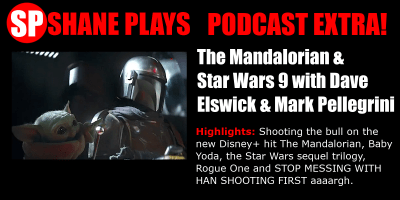 shane plays podcast extra the mandalorian title & star wars 9 with mark Pellegrini on the dave elswick show