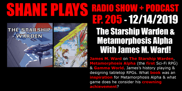 jame m. ward rpg metamorphosis alpha starship warden shane plays podcast title 12-14-2019