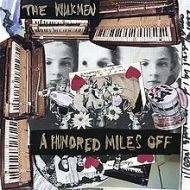 A Hundred Miles Off (2006)