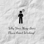 Why Your Mary-Sue's Flaws Aren't Working Crumpled Paper Banner
