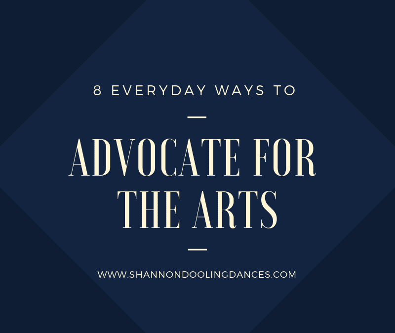 8 Everyday Ways to Advocate for the Arts