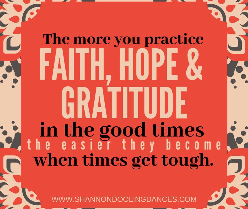 The #MonthlyMessage: Faith, Hope, Gratitude