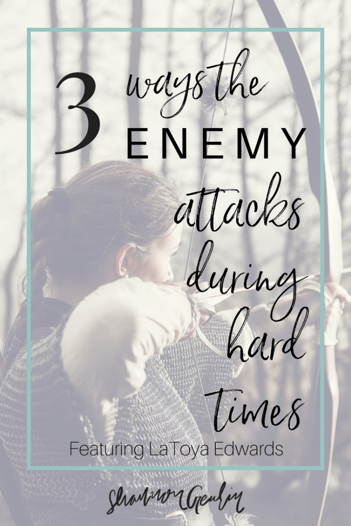 3 ways the enemy attacks during hard times
