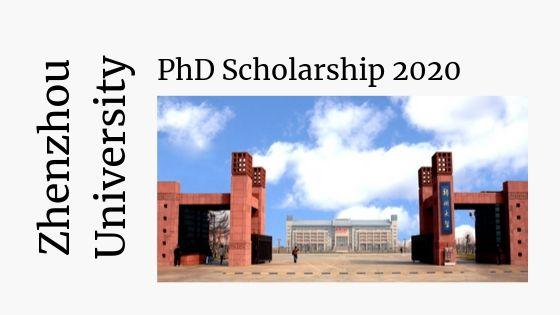 Открыта стипендия доктора в Университете Чженчжоу в 2020 году (Всё бесплатно)
