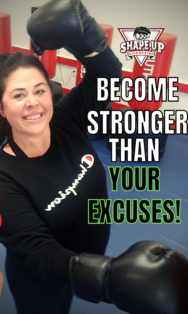 Shape Up Kickboxing - Overcome Your Excuses!