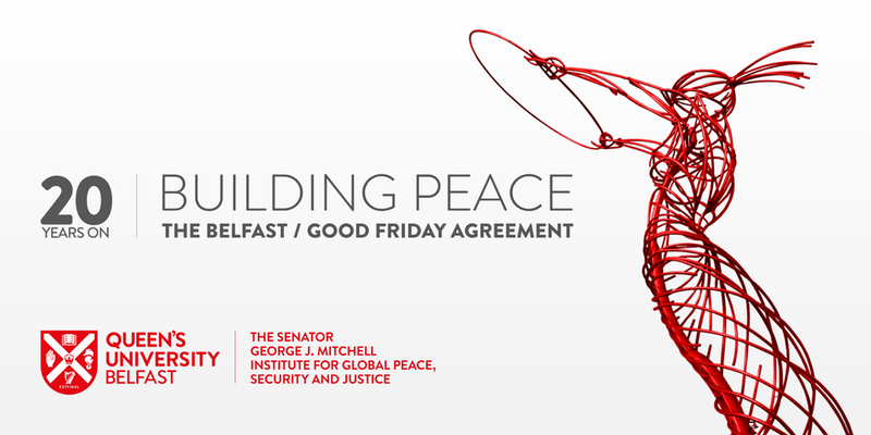 """Designing the Agreement: """"An act of good ancestry"""" #GFA20"""