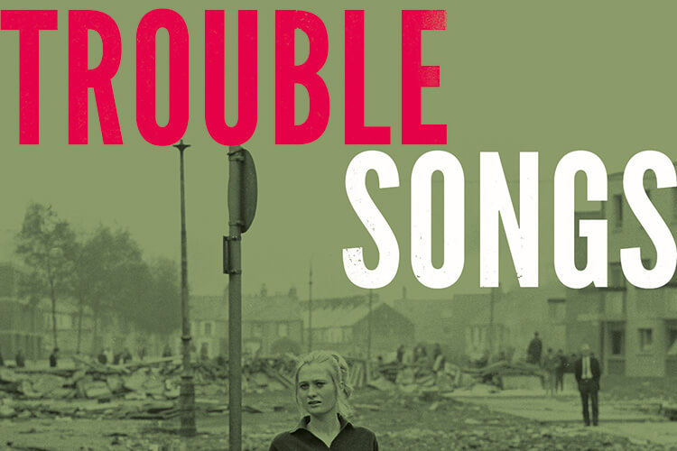 Trouble Songs: A playlist of resistance and resilience