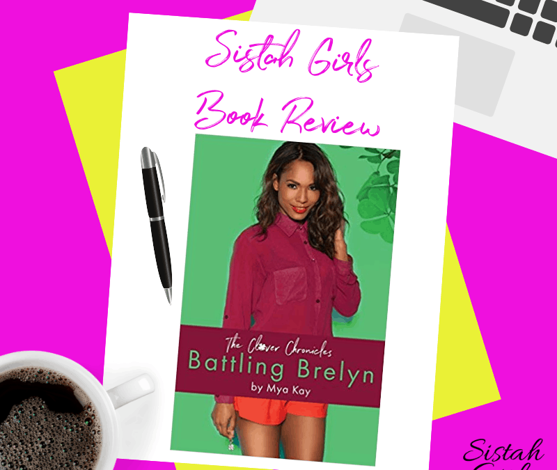 Book Review: Battling Brelyn (The Clover Chronicles Book 1) by Mya Kay