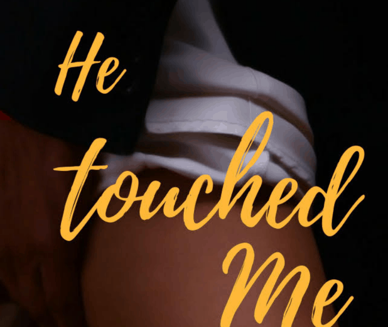 SHORT STORY: He Touched Me by Sylvia Hubbard [READER'S VOTE]