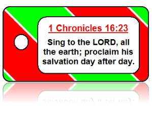 1 Chronicles 16:23 Holiday Scripture Key Tags
