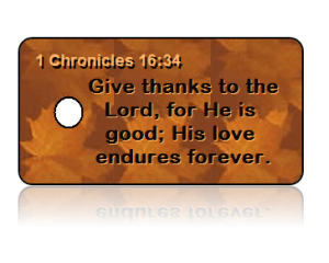 1 Chronicles 16:34 Holiday Scripture Autumn Key Tags