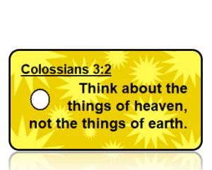 Colossians 3:2 Bible Scripture Key Tag