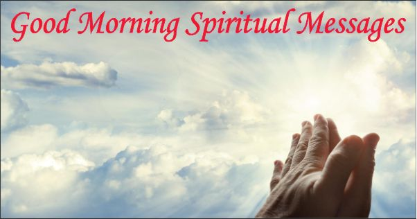 Good Morning Beautiful In Romanian : Good morning spiritual messages sharekaro
