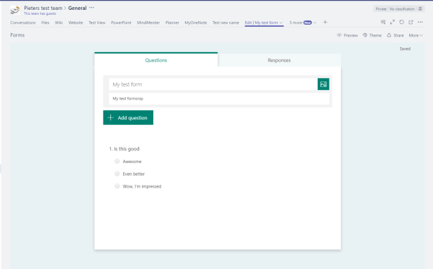 Microsoft Teams, Forms and SharePoint all in one. 3