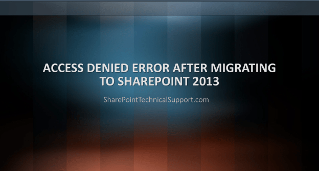 access denied archives sharepointtechnicalsupport