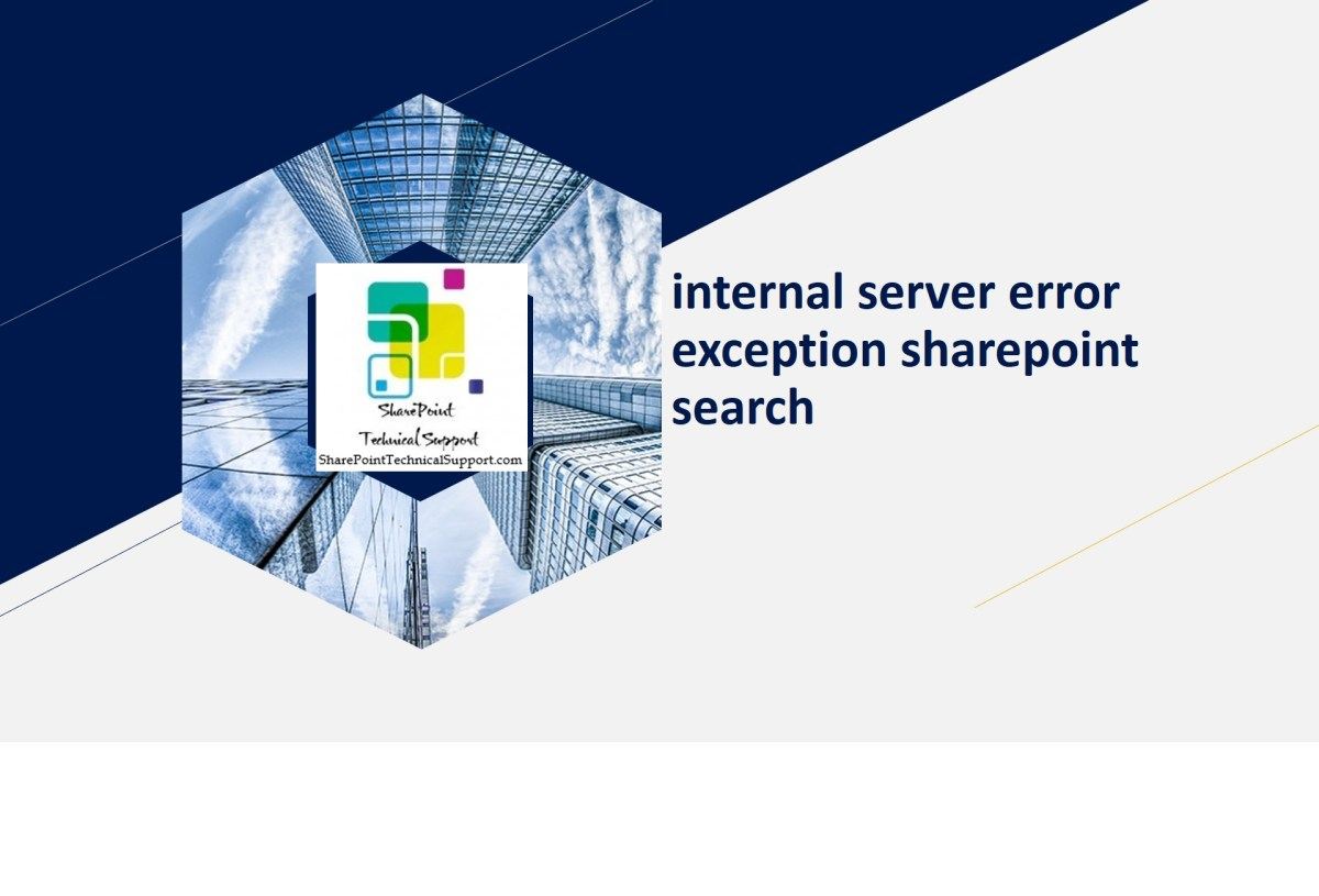 internal server error exception sharepoint search