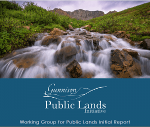 Gunnison Public Lands Initiative Report