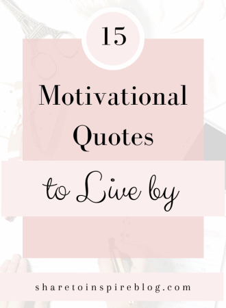 15 Inspirational quotes to live by pinterest pin