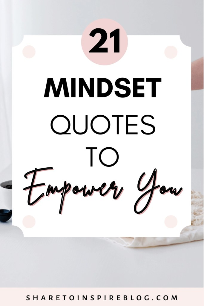 21 mindset quotes to empower you pinterest pin