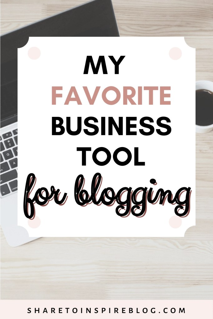 my favorite business tool in blogging pinterest pin