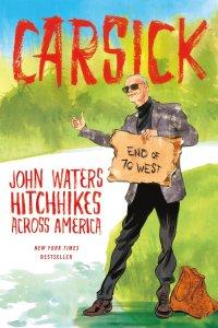 john waters carsick